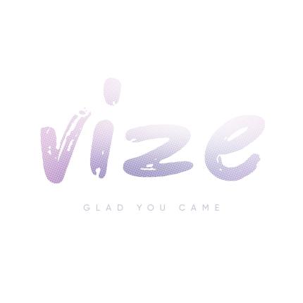 VIZE - Glad You Came_Cover