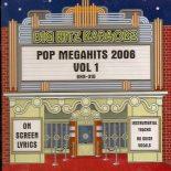 Big Hitz Karaoke: Pop Megahits 2006, Vol. 1