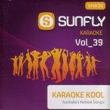 Sunfly Karaoke Kool Volume 39 - Karaoke Playbacks - CD+G