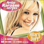 Artist Karaoke Series - Hilary Duff - Karaoke Playbacks