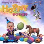 Babys First Happy Songs - Kinderlieder zum MITSINGEN