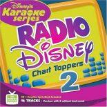 Disney's Radio Disney Chart Toppers 2 - Karaoke Playbacks
