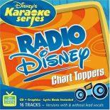 Disney's Series - Radio Disney Chart Toppers - Karaoke Playbacks