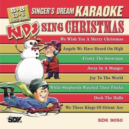 KIDS SING CHRISTMAS - Karaoke Playbacks - SDK 9050