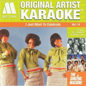 Motown Original Artist I Just Want to Celebrate - Karaoke Playbacks