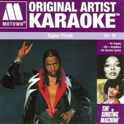 Motown Original Artist Super Freak, Vol. 16 - Karaoke Playbacks