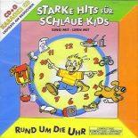 Starke Hits für Schlaue Kids - Rund um die Uhr - Karaoke für Kinder