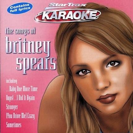 Songs of Britney Spears by Startrax Karaoke