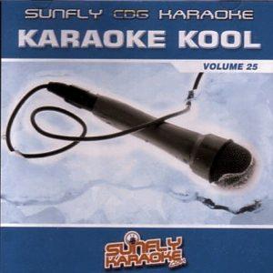 Sunfly Karaoke - Kool Volume 25 - Playbacks - CD+G