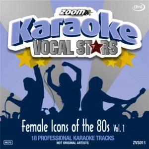 Zoom Karaoke CD+G - Female Icons Of The 80s - Vocal Stars Karaoke Series