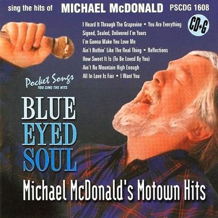 Blue-Eyed Soul - Michael MCDonald's Motown Hits – PSCDG 1608