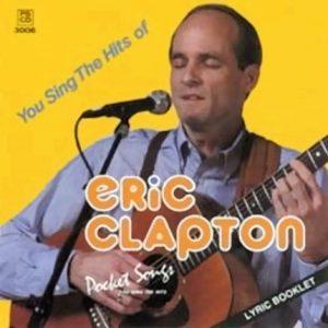 Eric Clapton – Karaoke Playbacks – PSCD 3006