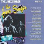 The Jazz Singer - Karaoke Playbacks - JTG 313