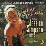 Jessica Simpson - Take My Breath - Karaoke Playbacks - PSCDG 1609