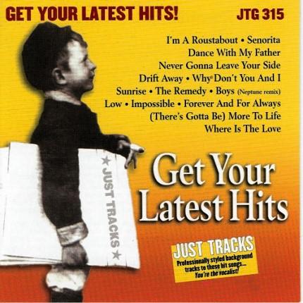 Just Tracks Karaoke Playbacks - CDG JTG315 - Get Your Latest Hits - CD-Front