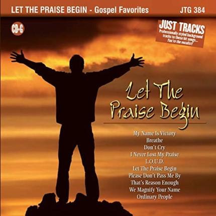Let the Praise Begin - Karaoke Playbacks - JTG 384 - CD-Front