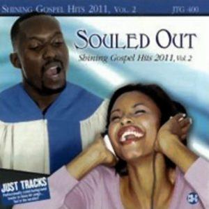 SOULED OUT - SHINING GOSPEL HITS 2011 VOL. 2 - JTG 400 - CD-Front