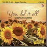 YOU DID IT ALL - GOSPEL FAVORITES – Karaoke Playbacks