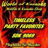 TIMELESS PARTY FAVORITES - Karaoke Playbacks - SDK 9069 (Schnäppchen-Ausgabe)