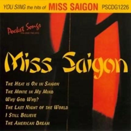 Miss Saigon - Karaoke Playbacks - PSCD1226