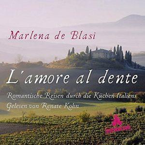 L-amore-al-dente-Romantische-Reisen-durch-die-Küchen-Italiens.-Lesung-mit-Musik-CD-Front