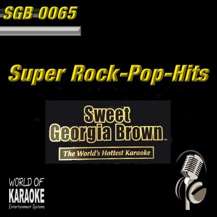 Sweet Georgia Brown - SGB0065 – Rock und Pop-Hits – Karaoke Playbacks - Album-Front-