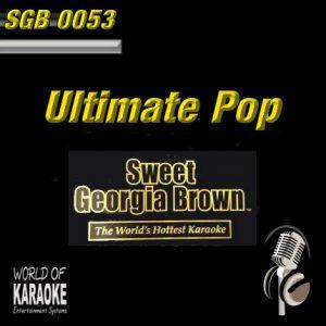 Sweet Georgia Brown – SGB0053 – Ultimate Pop Hits – Karaoke Playbacks - CD-Front