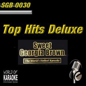 Sweet Georgia Brown – SGB0030 – Top Hits Delux – Karaoke Playbacks - Album-Front-