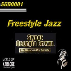 Sweet Georgia Brown - SGB0001 – Freestyle Jazz – Karaoke Playbacks - Album Front-
