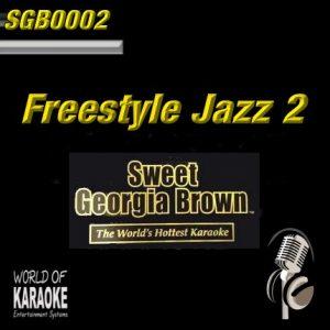 Sweet Georgia Brown - SGB0002 – Freestyle Jazz Vol.2 – Karaoke Playbacks - Album-Front-Ansicht-