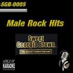Sweet Georgia Brown - SGB0005 – Male Rock Hits  – Top Karaoke Playbacks