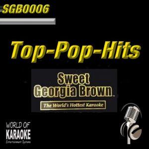 Sweet Georgia Brown - SGB0006 – Top-Pop-Hits – Karaoke Playbacks - Album Front