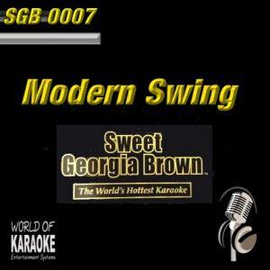 Sweet Georgia Brown - SGB0007 – Modern Swing – Karaoke Playbacks - Album Front-