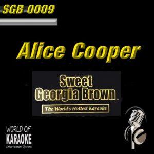 Sweet Georgia Brown - SGB0009 – Alice Cooper – Karaoke Playbacks - Album-Front-