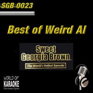 Sweet Georgia Brown - SGB0023 – Weird Al – Karaoke Playbacks - Frontansicht -