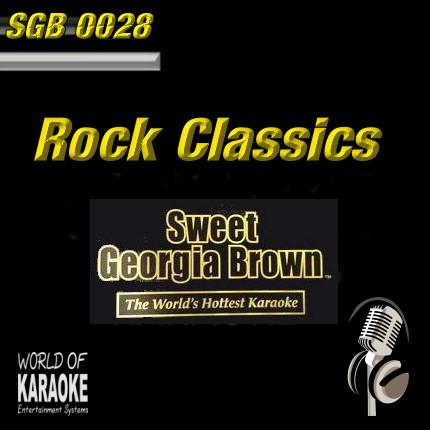 Sweet Georgia Brown - SGB0028 – Rock Classics – Karaoke Playbacks - Front