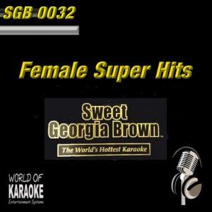 Sweet Georgia Brown - SGB0032 – Female Super Hits – Karaoke Playbacks - Front-Cover-