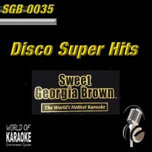 Sweet Georgia Brown - SGB0035 – Disco Super Hits – Karaoke Playbacks - Frontansicht CD-