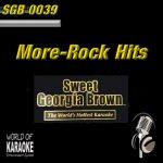 Sweet Georgia Brown - SGB0039 – More Rock Hits – Top Karaoke Playbacks