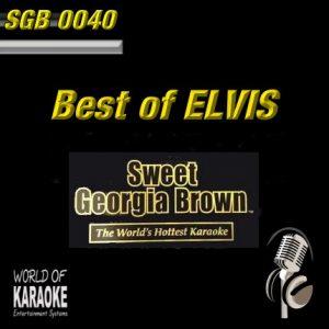 Sweet Georgia Brown - SGB0040 – Best of Elvis – Karaoke Playbacks - CD-Front
