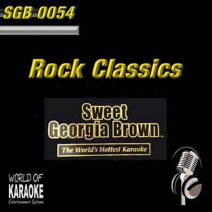 Sweet Georgia Brown - SGB0054 – Rock Classics – Karaoke Playbacks - Frontansicht -