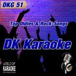 DKG-51 – DK Karaoke – Karaoke-Playbacks - Oldies und Top-Rock Playbacks