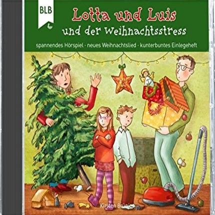 Hörbuch - Lotta und Luis und der Weihnachtsstress – BLV Verlag - CD-Cover