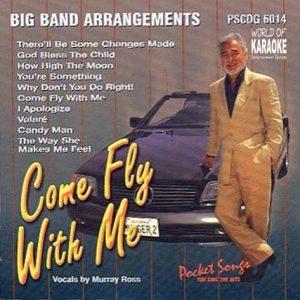 Karaoke Playbacks – PSCDG 6014 – Big Band Arrangements – Come Fly With Me - CD-Front