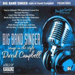 Karaoke Playbacks – PSCDG 6092 – Big Band Singer – Style Of David Campbell