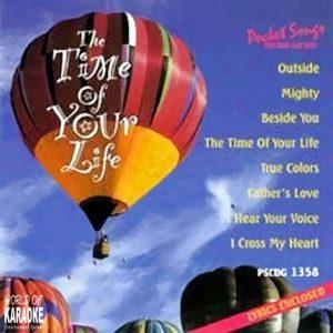 Pocket Songs CDG The Time of YourLife – PSCDG 1358 - Karaoke Playbacks - CD-Front