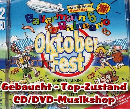 Ballermann 6 und Balneario OKTOBERFEST 2001 – Doppel CD gebraucht
