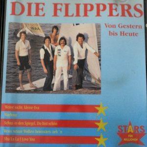Die Flippers - Von Gestern Bis Heute – CD – Gebraucht - Sammlerstück - Front