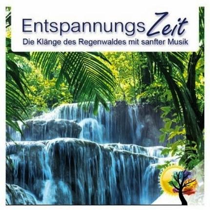 Entspannungszeit-Die-Klänge-des-Regenwaldes-Front