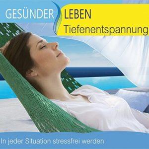Gesünder-Leben-Tiefenentspannung-In-jeder-Situation-stressfrei-werden-Front-CD